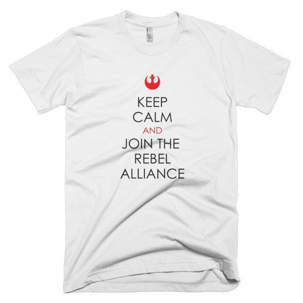 Keep calm and join the Rebel Alliance - CD Universe Apparel