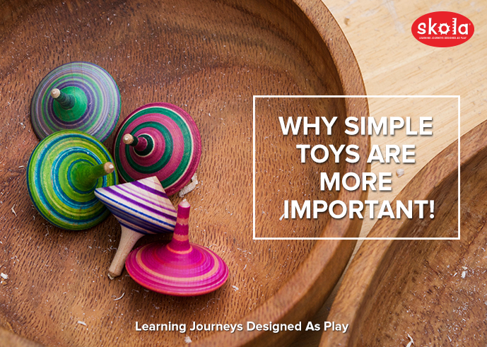 Why Simple Toys are More Important