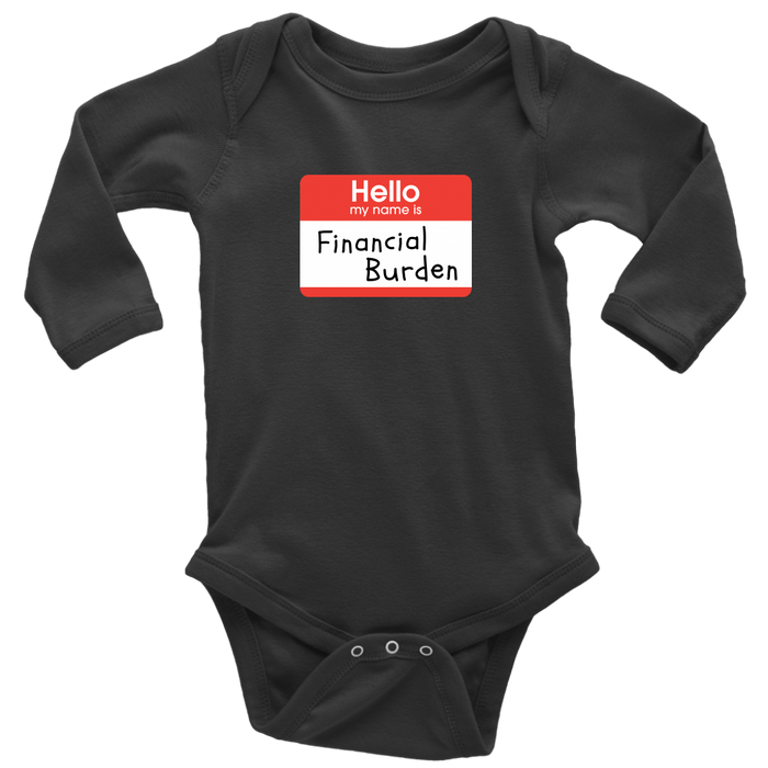 Financial Burden Long Sleeve Onesie