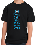 Youth Black Keep Calm And Wait For The Drop - EDM Rave Dubstep Deadmaus T-shirt