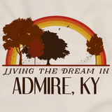 Living the Dream in Admire, KY | Retro Unisex