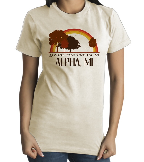 Standard Natural Living the Dream in Alpha, MI | Retro Unisex  T-shirt