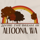 Living the Dream in Altoona, WA | Retro Unisex