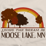 Living the Dream in Moose Lake, MN | Retro Unisex