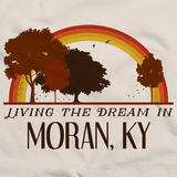 Living the Dream in Moran, KY | Retro Unisex