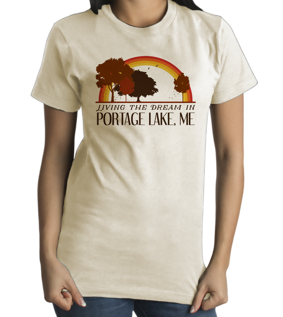Standard Natural Living the Dream in Portage Lake, ME | Retro Unisex  T-shirt