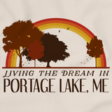 Living the Dream in Portage Lake, ME | Retro Unisex