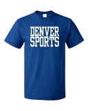Standard Royal Denver Sports - Generic Funny Sports Fan T-shirt