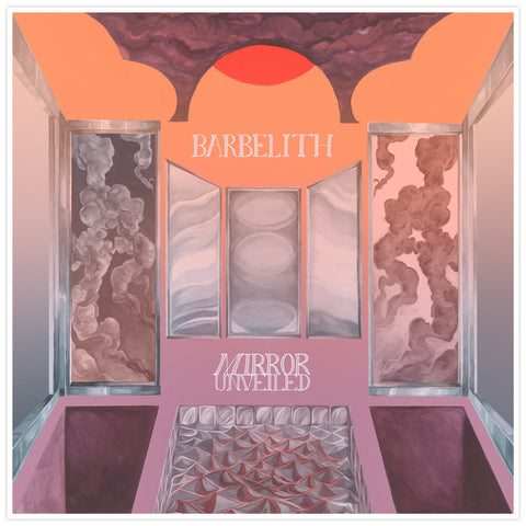 Barbelith - Mirror Unveiled LP