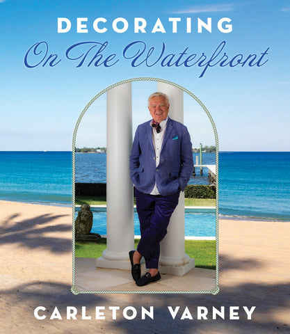 Decorating On The Waterfront - Free Shipping! - Carleton Varney