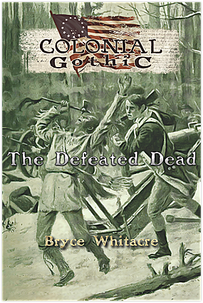 Colonial Gothic: The Defeated Dead - Leisure Games