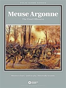 Folio Series: WW1 Meuse Argonne, the Final Offensive