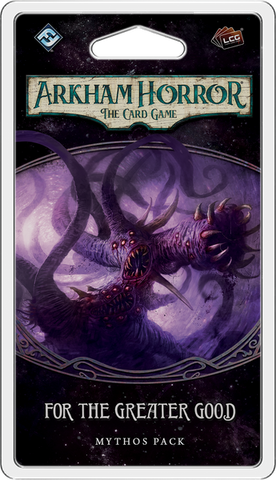 Arkham Horror: The Card Game - For the Greater Good: Mythos Pack