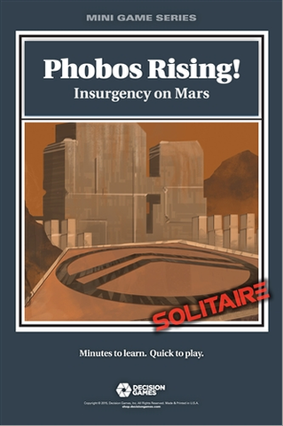 Phobos Rising! Insurgency on Mars (Mini Game Series)