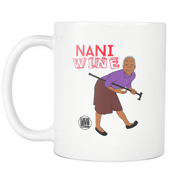 NANI WHINE MUG (Designed By Live Love Soca) - Live Love Soca Clothing & Accessories
