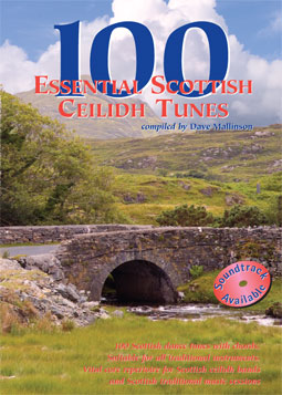 100 Essential Scottish Ceilidh Tunes CD: Dave Mallinson - TheReedLounge.com
