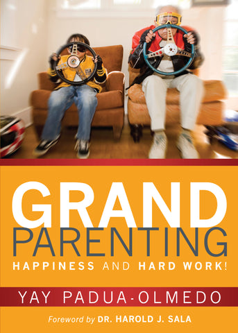Grandparenting: Happiness and Hard Work!