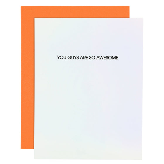 You Guys Are So Awesome Letterpress Card