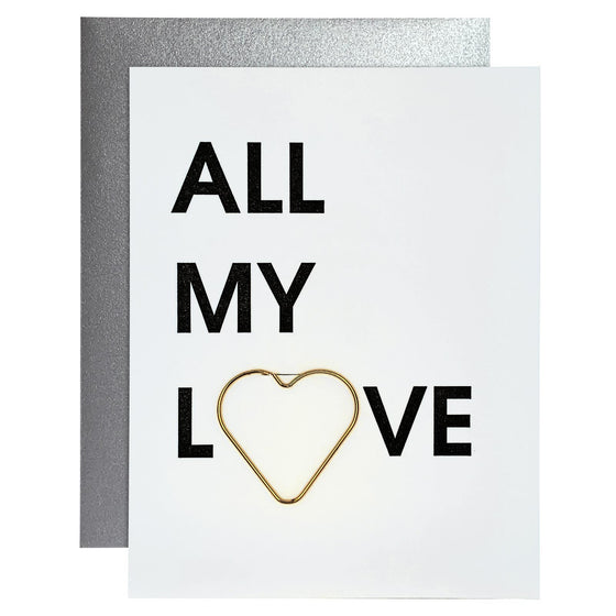 All My Love Paper Clip Letterpress Card