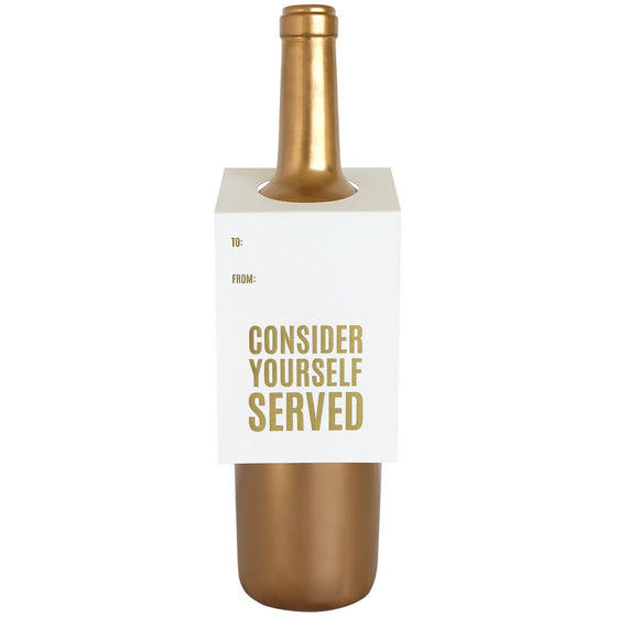 Consider Yourself Served Wine & Spirit Tag