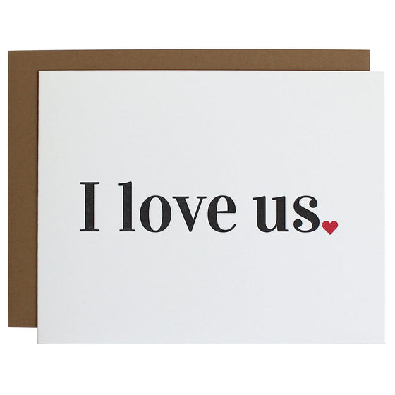 I Love Us Letterpress Card