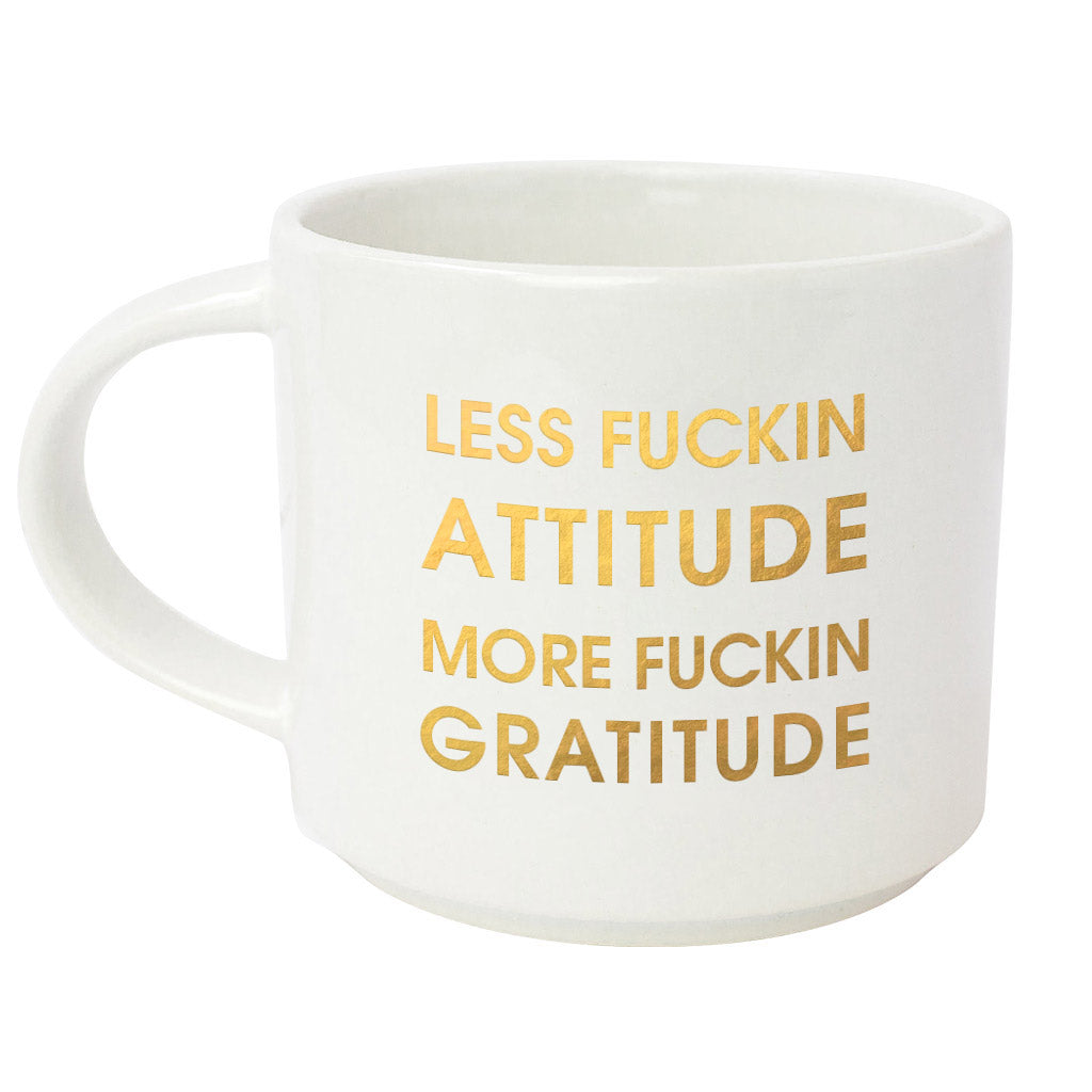 Less Fucking Attitude, More Fucking Gratitude Metallic Gold Mug