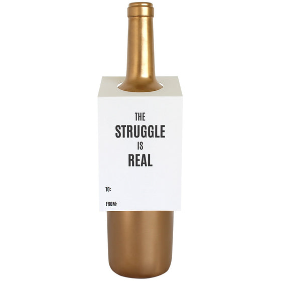 The Struggle Is Real Wine & Spirit Tag