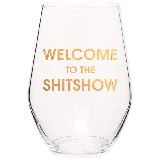 Welcome to the Shitshow - Gold Foil Stemless Wine Glass