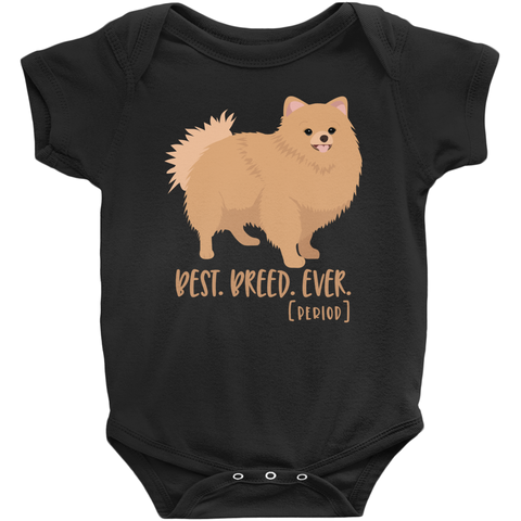 Best Breed Ever Pomeranian Infant Bodysuit