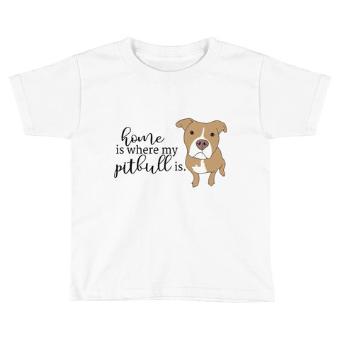 Home is where my pitbull is Kids Short Sleeve T-Shirt