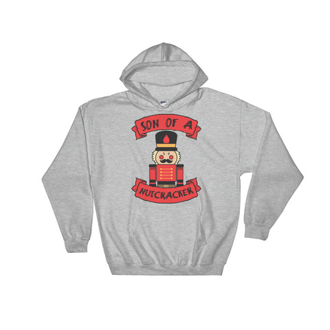Son of a Nutcracker Christmas Hooded Sweatshirt