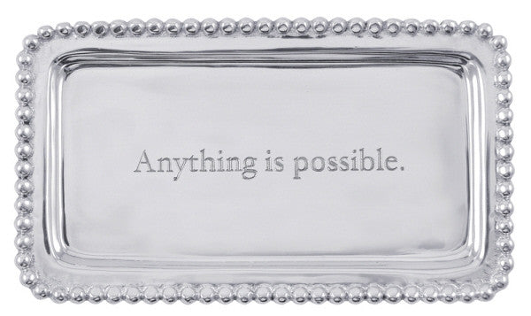 """Anything is Possible"" Tray"