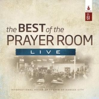 The Best of the Prayer Room Live: Volume 61 - Music - IHOPKC CD Limited Edition/Best of the Prayer Room - Forerunner Bookstore Online Store