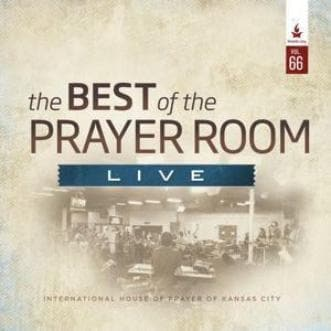 The Best of the Prayer Room Live: Volume 66 - Music - IHOPKC CD Limited Edition/Best of the Prayer Room - Forerunner Bookstore Online Store