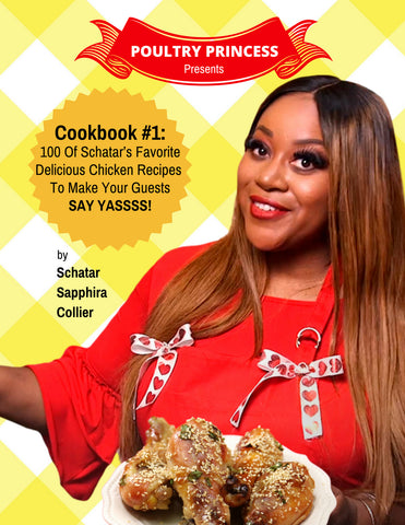 Poultry Princess Cookbook #1 - 100 Of My  Favorite Delicious Chicken Recipes!
