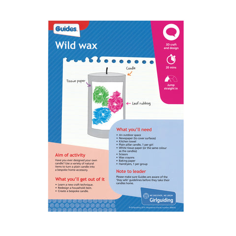 Guides - Unit Meeting Activity Pack 5 - Wild Wax