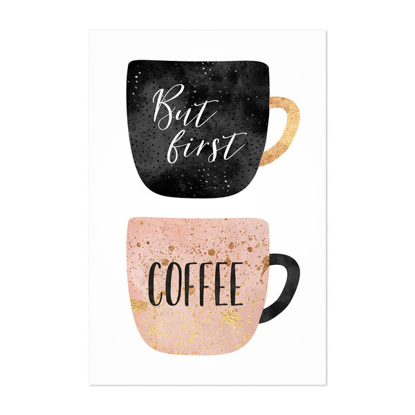 But First Coffee Cute Kitchen Art Print