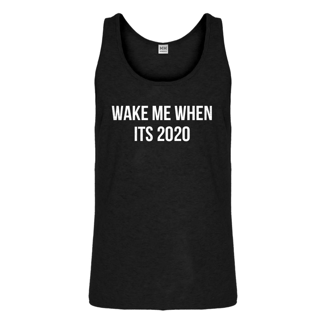 Tank Wake Me When its 2020 Mens Jersey Tank Top