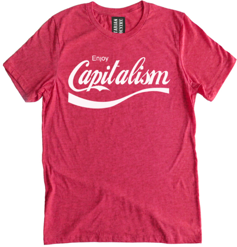 Enjoy Capitalism Premium Dual Blend Tee by Libertarian Country