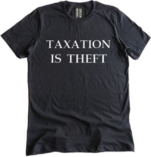 Taxation is Theft Premium Dual Blend Tee by Libertarian Country