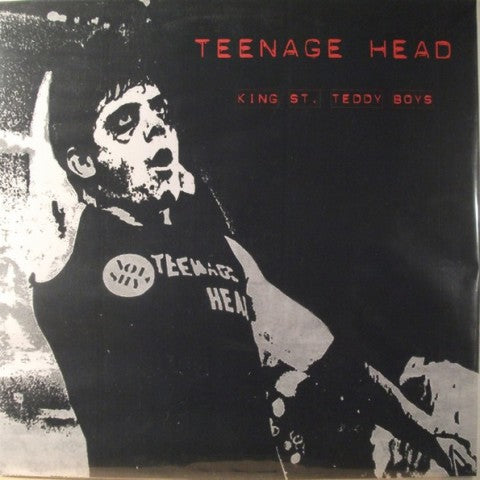 "Teenage Head ""King St. Teddy Boys"" LP"