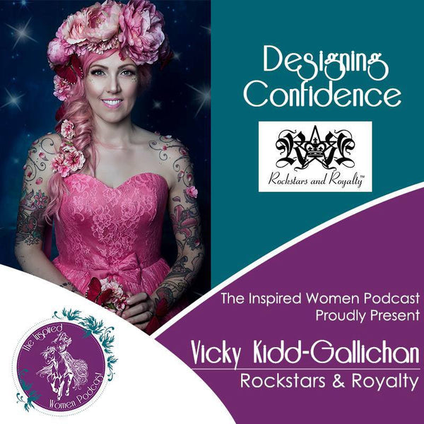 Rockstars and Royalty's Inspired Women Podcast