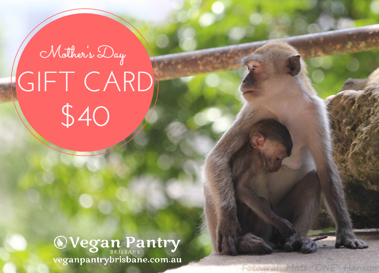 Mother's Day Gift Card $40 - Vegan Pantry Brisbane