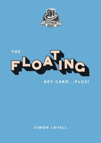 Floating Key Card Plus - eBook edition! Simon Lovell - Kaymar Magic
