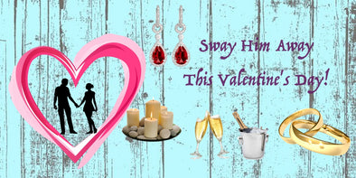 Valentine's Day - Go All Out and Make it Special!
