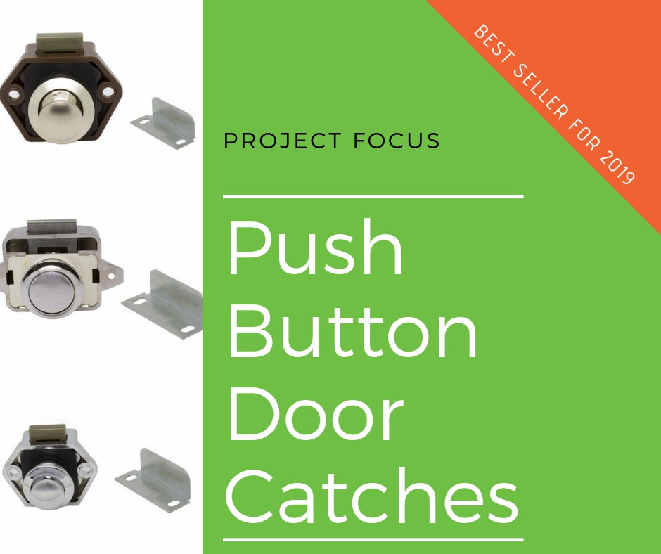 Push Button Catches