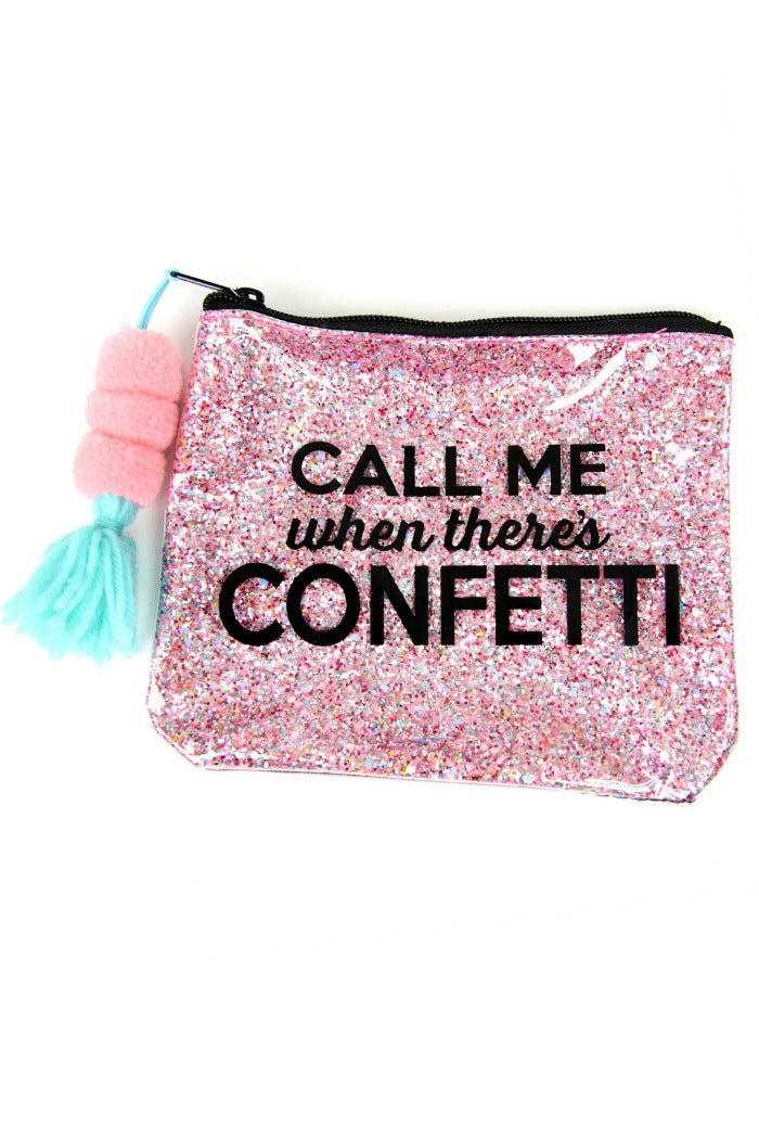 Pink Call Me When There's Confetti Bag - FINAL SALE - Madison + Mallory