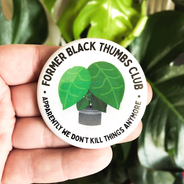 "Former Black Thumbs Club Pinback Button - 1.5"" or 2.25"""