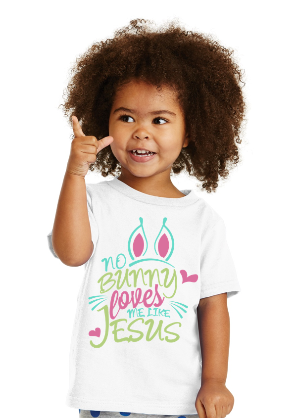 No bunny loves me like Jesus Pink Toddler Tee