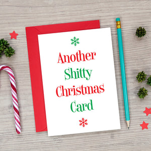 Another Shitty Christmas Card - Funny Christmas Card